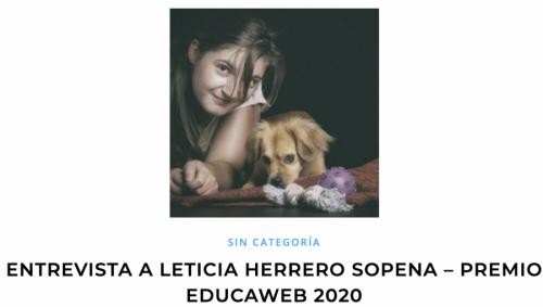 ENTREVISTA A LETICIA HERRERO SOPENA – PREMIO EDUCAWEB 2020